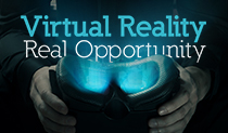 Virtual Reality. Real Opportunity.