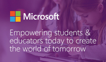 Microsoft Education: Empowering Students and Teachers Today for a World of Tomorrow