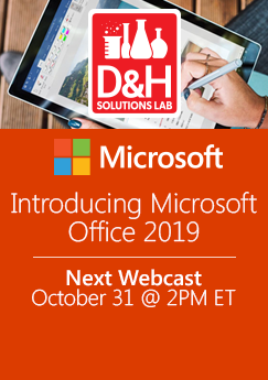 D&H Solutions Lab: Introducing Microsoft OFfice 2019