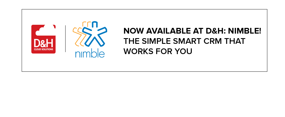 now available at D&H: Nimble! The simple smart Crm that works for you