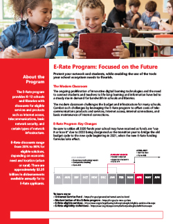 K-12 E-Rate Program: Focused on the Future